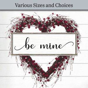 Be Mine Sign | Farmhouse Decor Wood Signs and Plaques | Valentine Decoration | Valentine's Day engagement gift